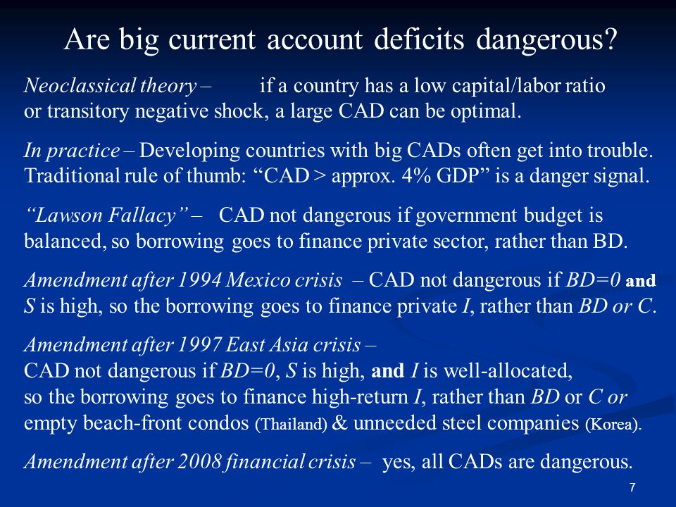 7 Are big current account deficits dangerous.