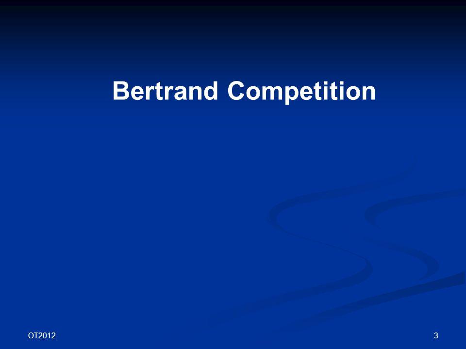OT2012 3 Bertrand Competition