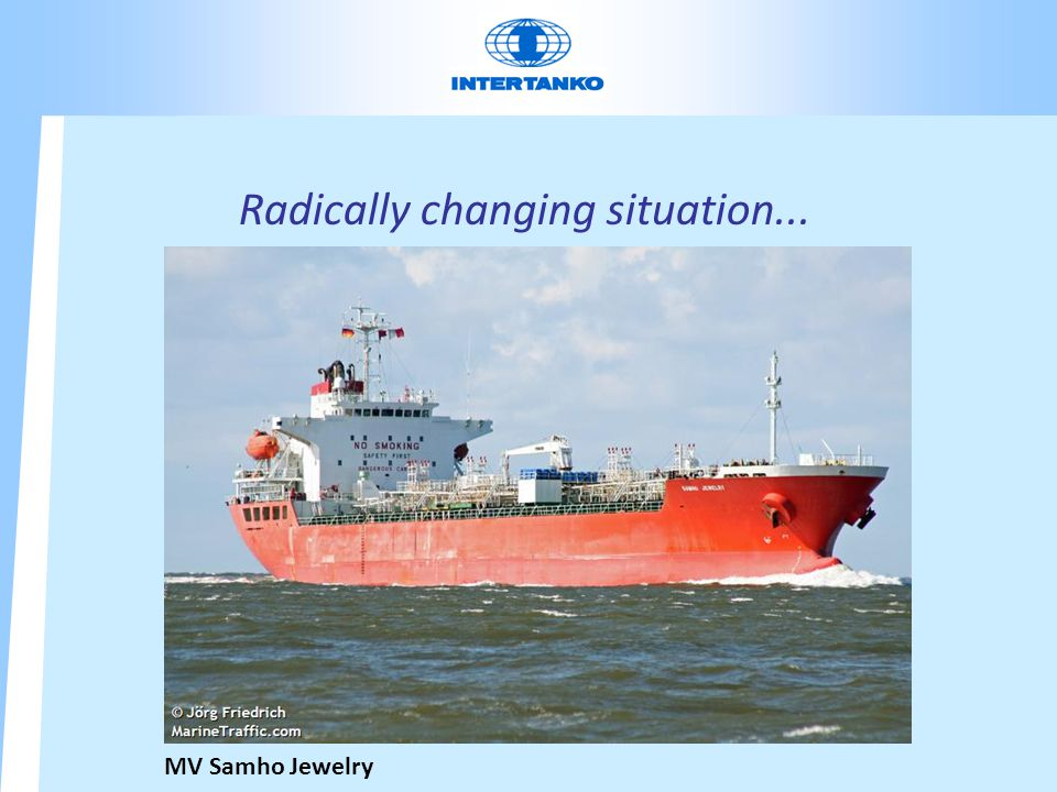 Radically changing situation... MV Samho Jewelry