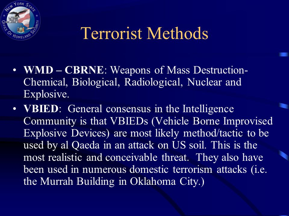 WMD – CBRNE: Weapons of Mass Destruction- Chemical, Biological, Radiological, Nuclear and Explosive.