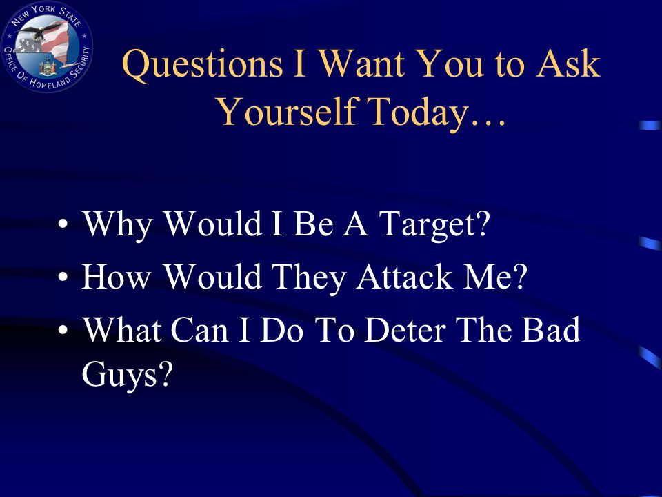 Questions I Want You to Ask Yourself Today… Why Would I Be A Target.