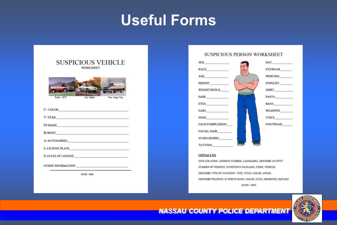 NASSAU COUNTY POLICE DEPARTMENT Useful Forms