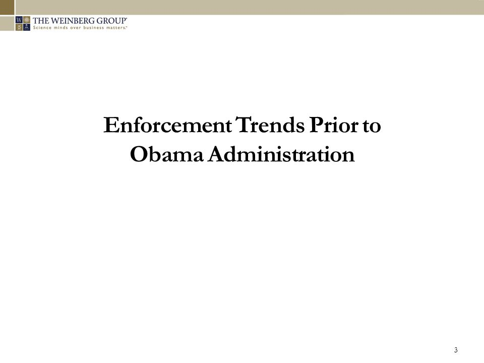 Enforcement Trends Prior to Obama Administration 3