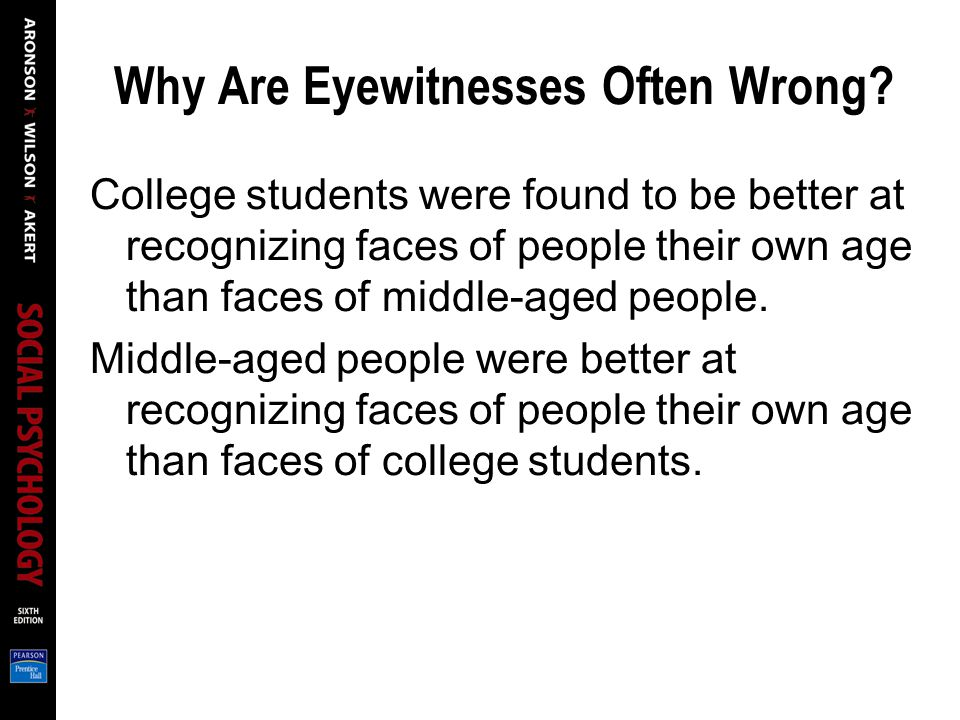 Why Are Eyewitnesses Often Wrong.