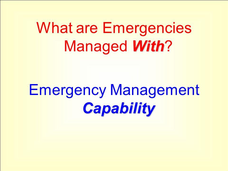 PRE-Event The Risk-Based, Comprehensive Emergency Management System -- Post Katrina Emergency Management Reform Act ( PKEMRA -- HR 5441, Sec.