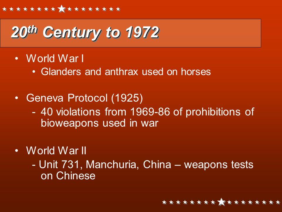 20 th Century to 1972 20 th Century to 1972 US military bio-weapon program, 1950-72 Ft.