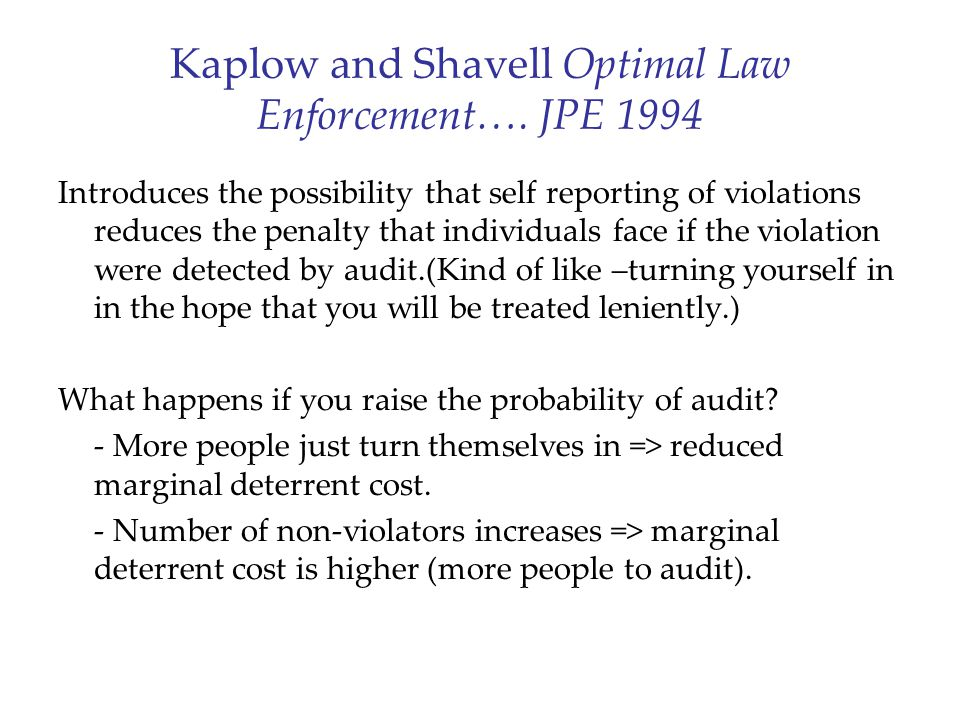 Kaplow and Shavell Optimal Law Enforcement….