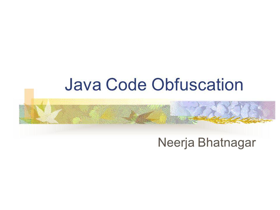 Java Code Obfuscation Neerja Bhatnagar