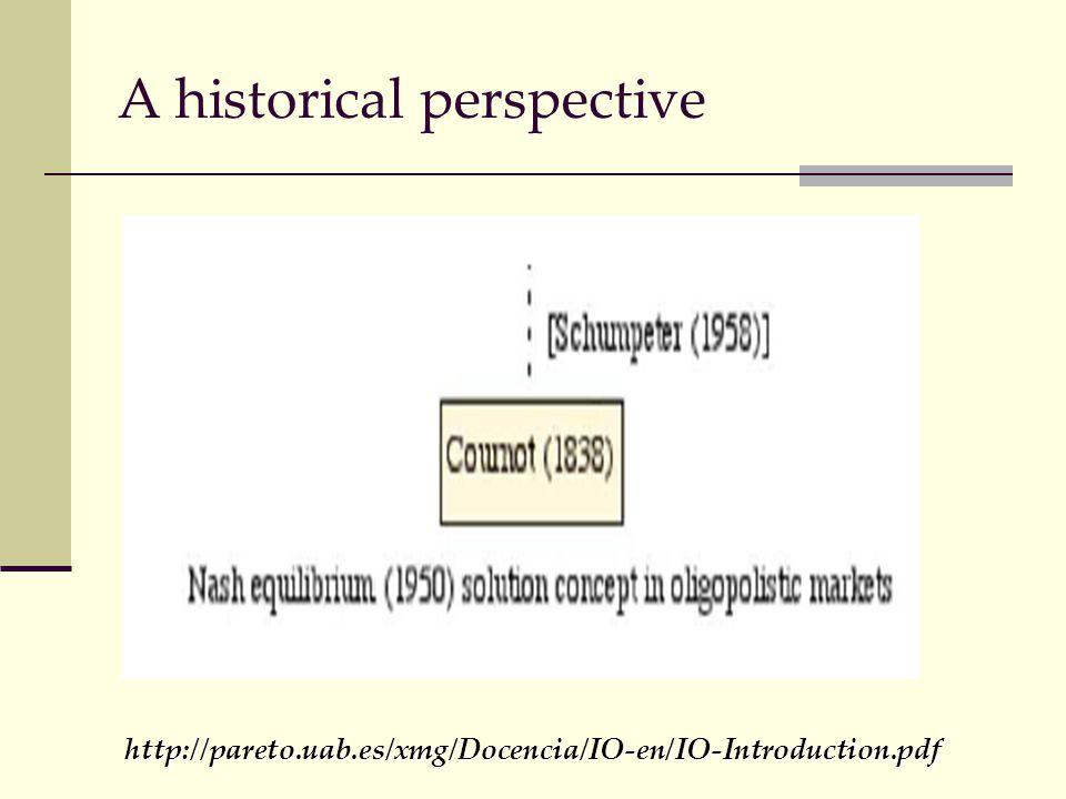 A historical perspective http://pareto.uab.es/xmg/Docencia/IO-en/IO-Introduction.pdf