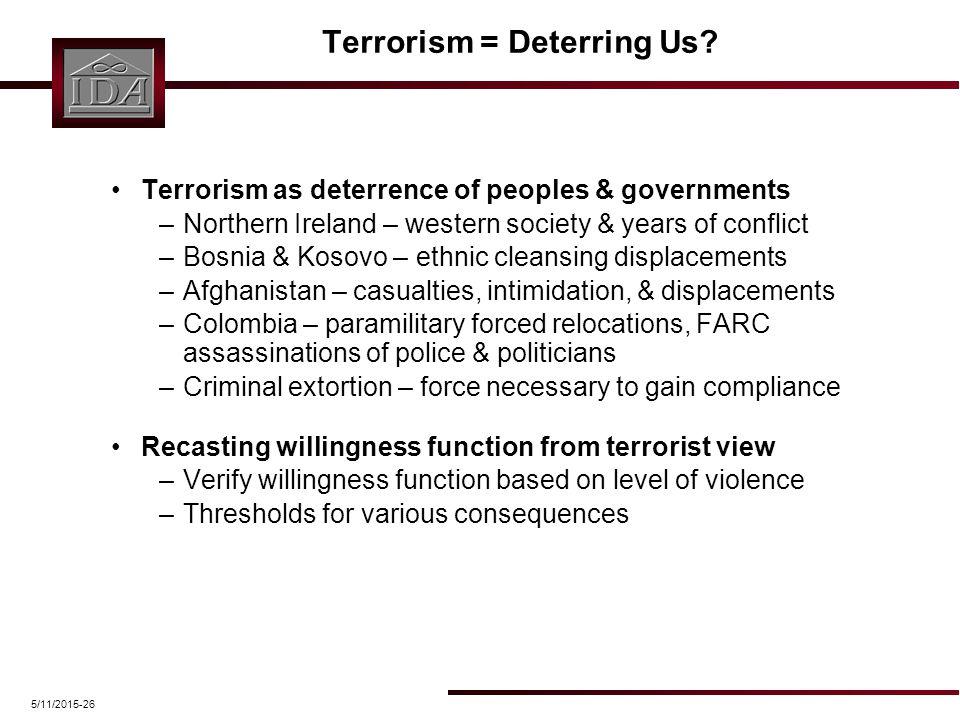 5/11/2015-26 Terrorism = Deterring Us.