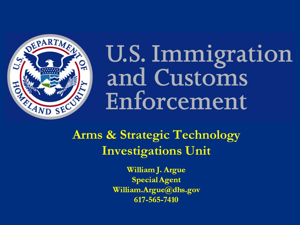 Arms & Strategic Technology Investigations Unit William J.