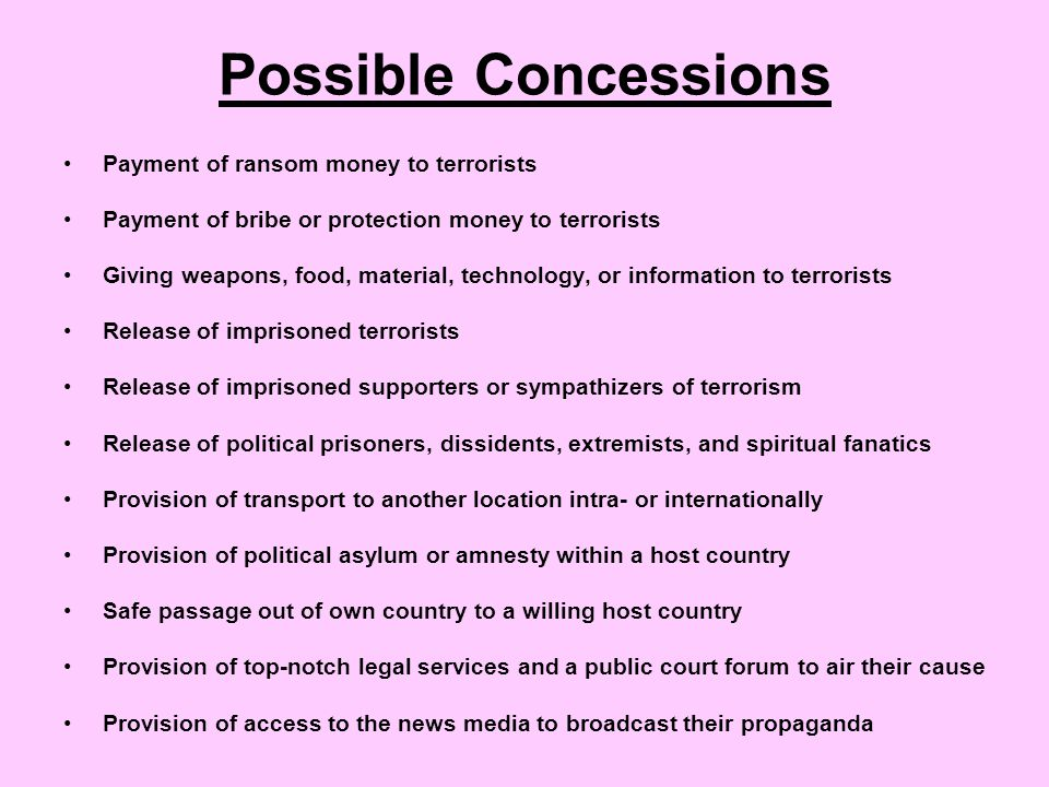Examples of Negotiation A countless number of ransom payments have been made by governments, corporations, and families to terrorists.