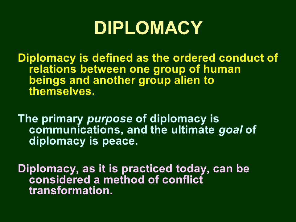 Material Conflicts & Identity Conflicts There are two kinds of conflicts for which Diplomacy is best suited: (1) Material conflicts: which revolve around dividable assets and can usually be handled by traditional conflict resolution techniques (including warfare).