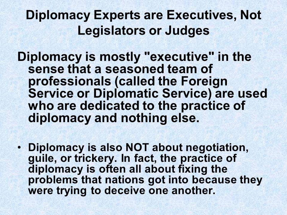 Diplomacy vs.