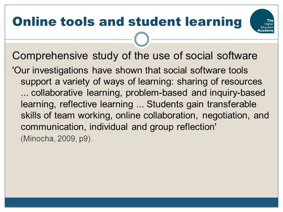 Online tools and student learning Comprehensive study of the use of social software 'Our investigations have shown that social software tools support