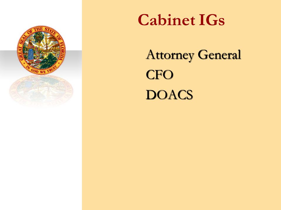 Cabinet IGs Attorney General CFODOACS
