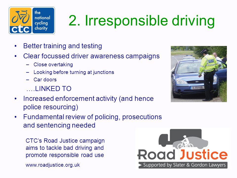3.Hostile roads and junctions Set new design standards based on EU best practice (incl.
