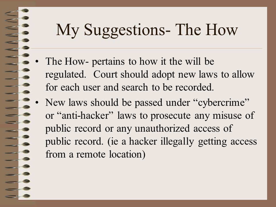My Suggestions- The How The How- pertains to how it the will be regulated.