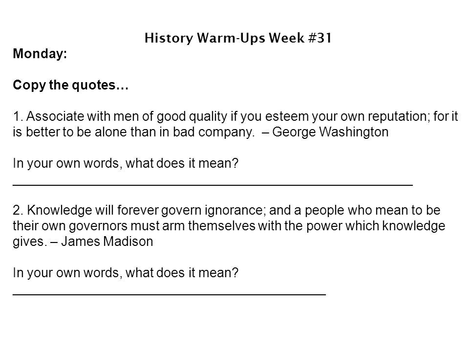 Tuesday: Copy the quotes….3.