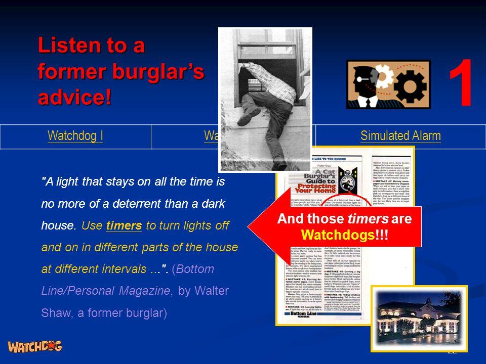 22 Listen to a former burglar's advice!