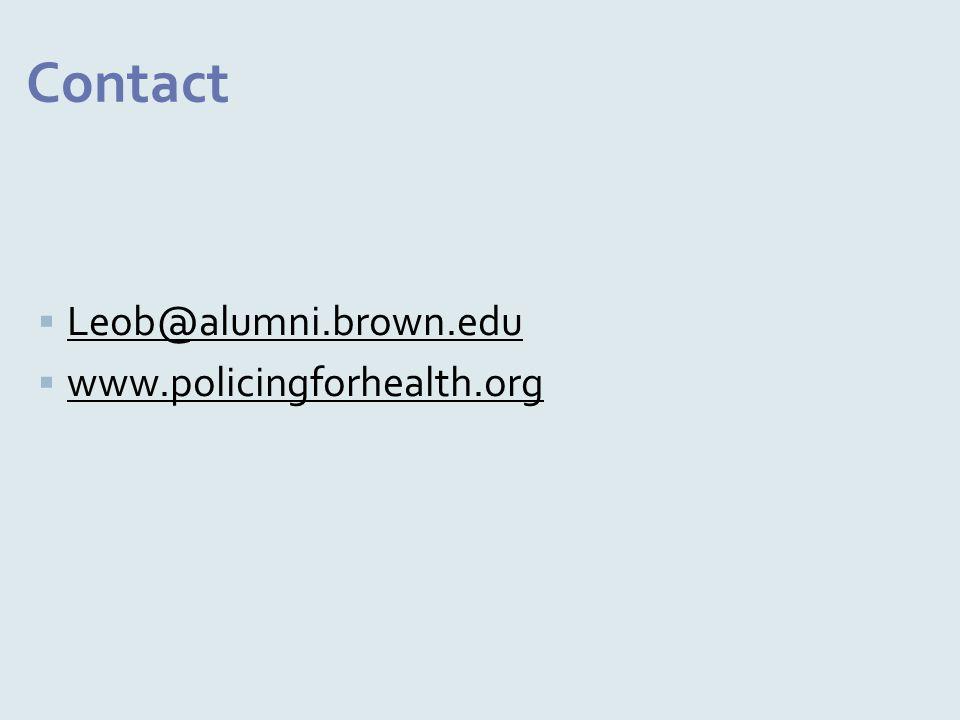  Leob@alumni.brown.edu  www.policingforhealth.org Contact