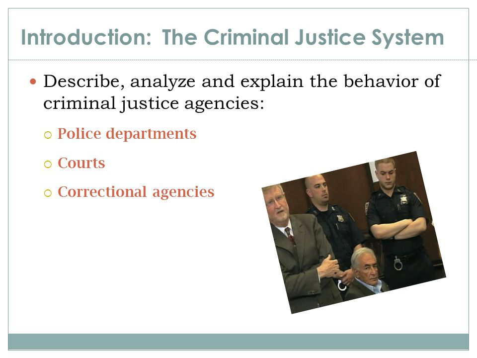 Perspectives on Justice Nonintervention Perspective Criminal justice agencies should limit involvement with criminal defendants Labeling individuals as criminals is harmful and disruptive Stigma locks people into a criminal way of life Decriminalize, divert, and deinstitutionalize
