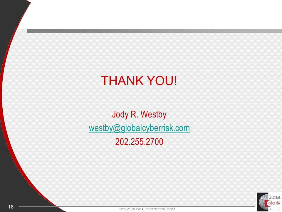 18 www.globalcyberrisk.com THANK YOU! Jody R. Westby westby@globalcyberrisk.com 202.255.2700