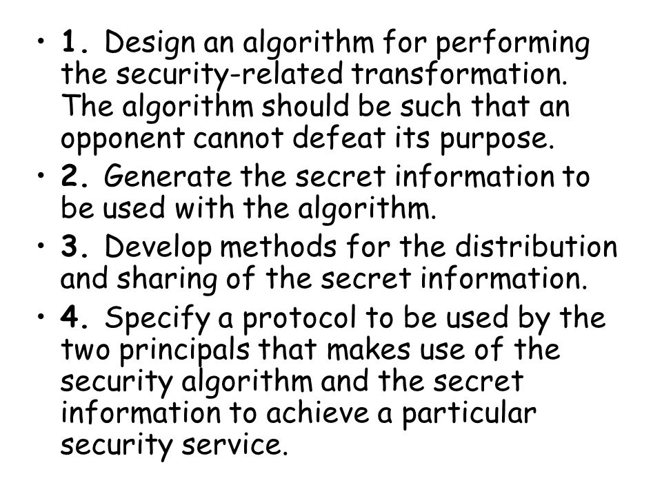 1. Design an algorithm for performing the security-related transformation.