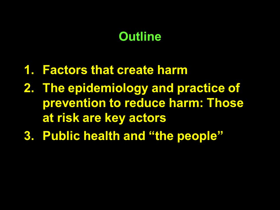 Scapegoating (1) Public health researchers and practitioners often are puzzled at the failure of policy makers to adapt programs (like syringe exchange or condoms) that have been shown to prevent disease transmission.