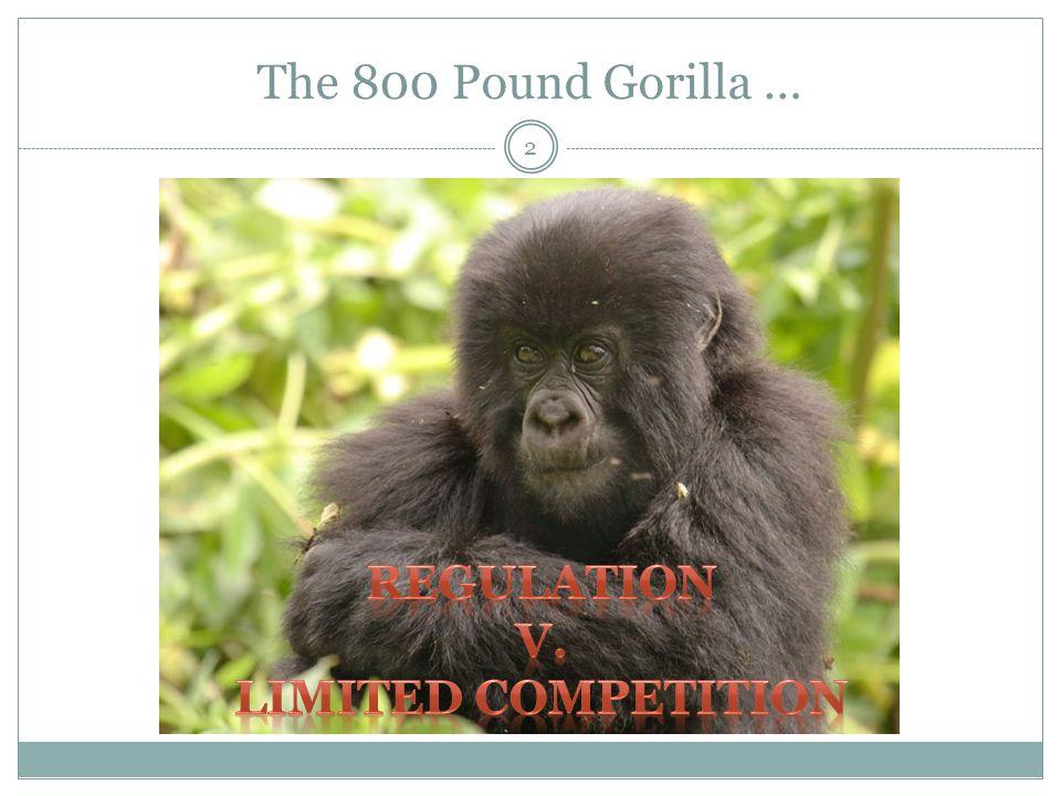 The 800 Pound Gorilla … 2