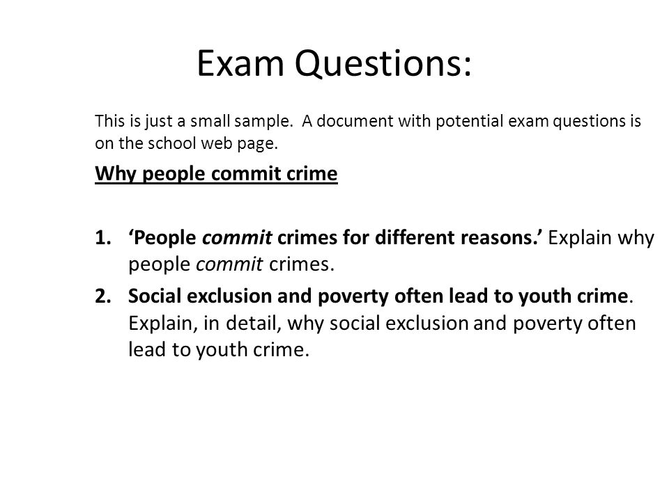 Exam Questions: This is just a small sample.