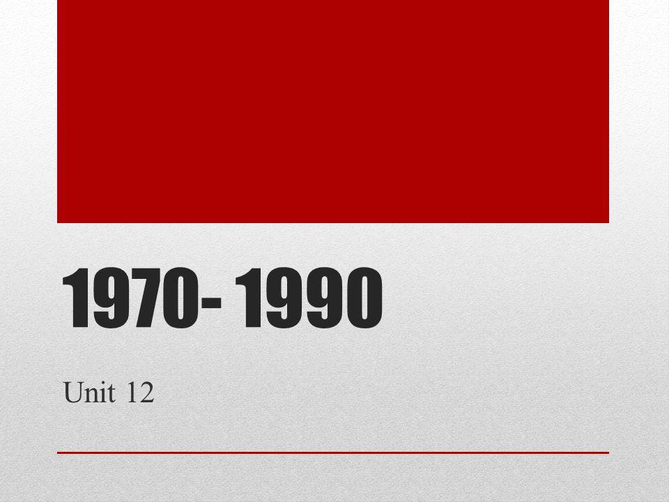 1970- 1990 Unit 12