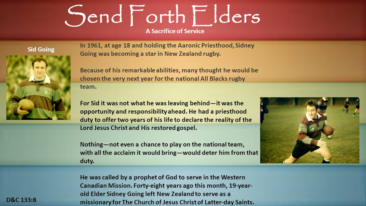 Sid Going: Missionary service requires sacrifice.