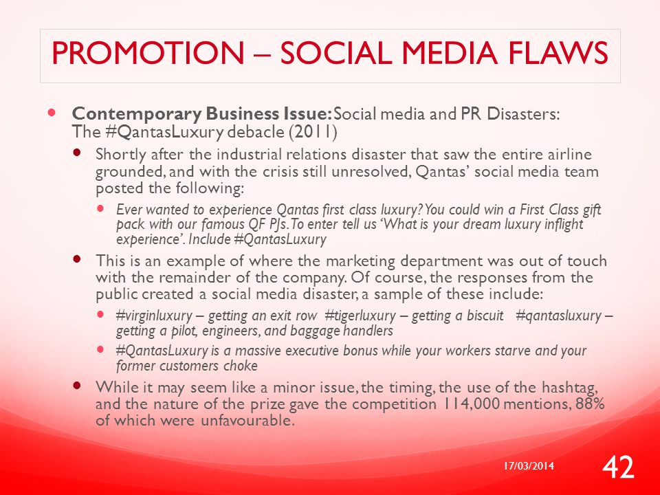 PROMOTION – SOCIAL MEDIA FLAWS Contemporary Business Issue: Social media and PR Disasters: The #QantasLuxury debacle (2011) Shortly after the industri