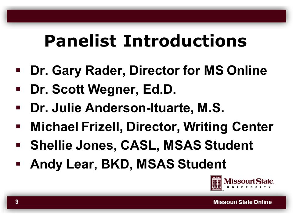 Missouri State Online 3 Panelist Introductions  Dr.