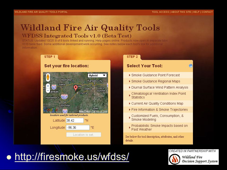 WFDSS Air Quality Portal http://firesmoke.us/wfdss/ http://firesmoke.us/wfdss/ http://firesmoke.us/wfdss/