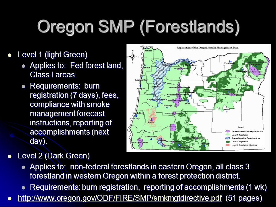 Oregon SMP (Forestlands) Level 1 (light Green) Level 1 (light Green) Applies to: Fed forest land, Class I areas.