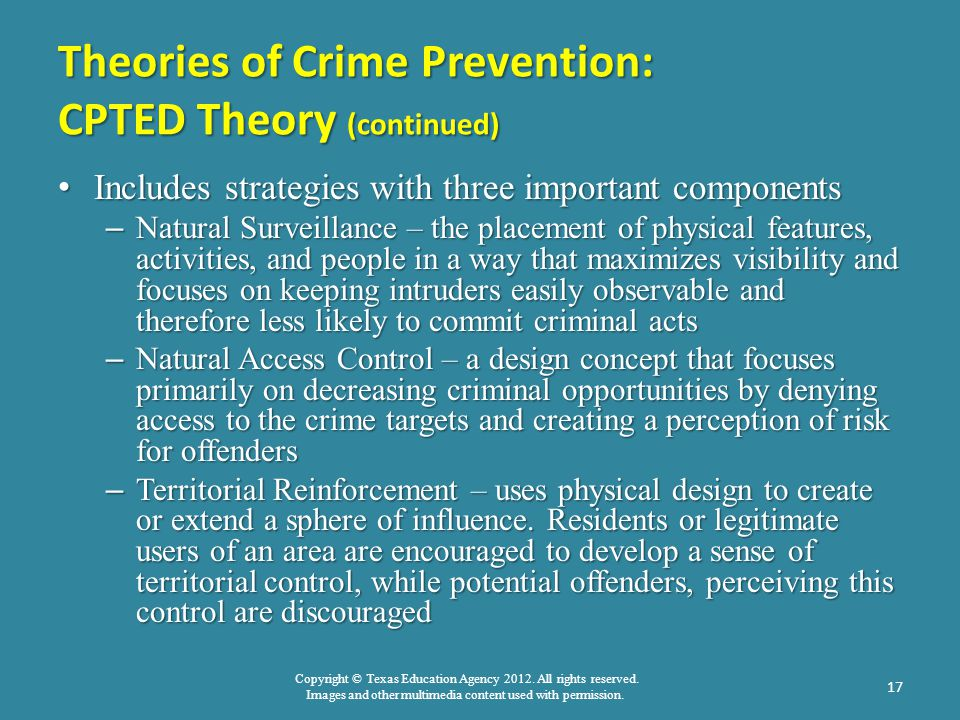Copyright © Texas Education Agency 2012. All rights reserved. Images and other multimedia content used with permission. Theories of Crime Prevention: