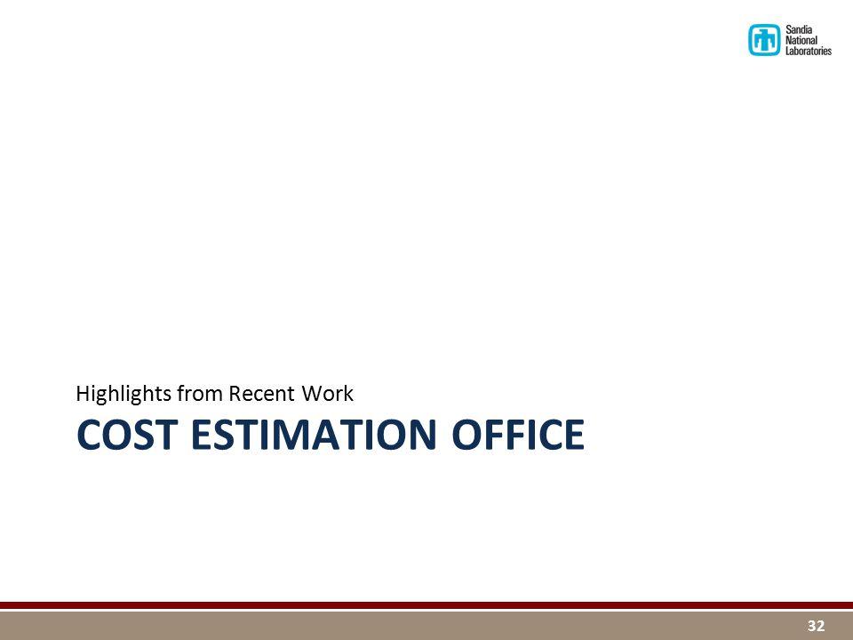 COST ESTIMATION OFFICE Highlights from Recent Work 32