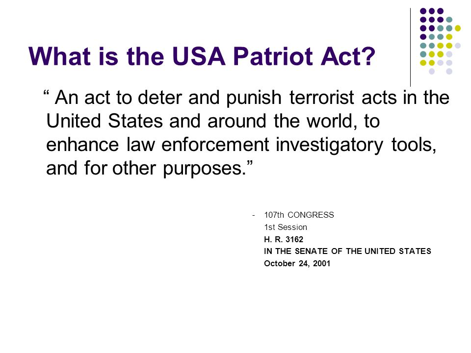 What is the USA Patriot Act.