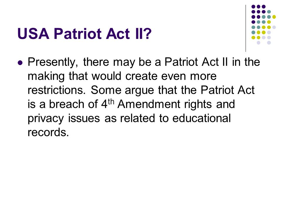 USA Patriot Act II.