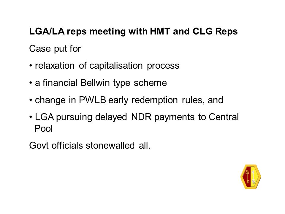 Next Steps (as a result of Government officials inaction) LGA to pursue at political level LAs to take similar action to lobby MPs LGA is to send its letter to Government to LAs
