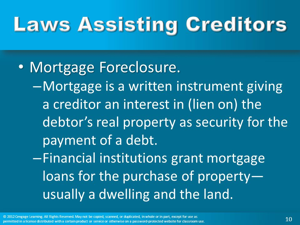 Mortgage Foreclosure. Mortgage Foreclosure. – Mortgage is a written instrument giving a creditor an interest in (lien on) the debtor's real property a