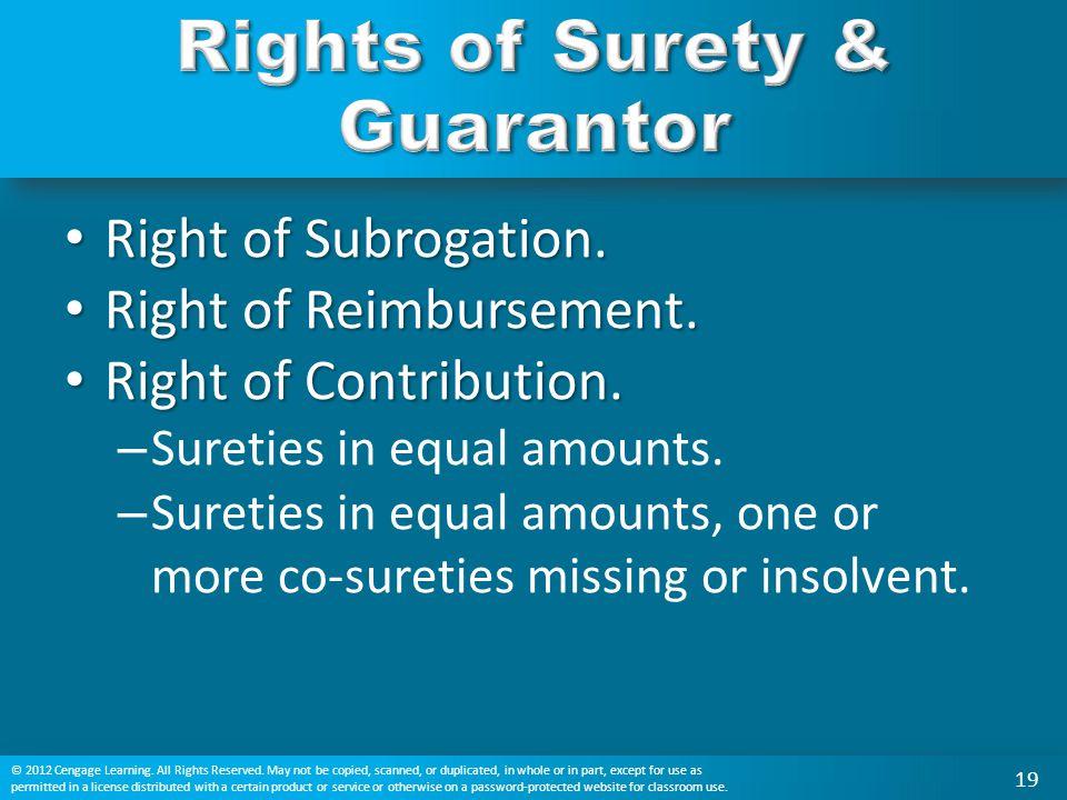 Right of Subrogation. Right of Subrogation. Right of Reimbursement. Right of Reimbursement. Right of Contribution. Right of Contribution. – Sureties i