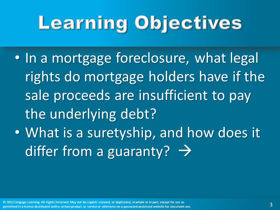 In a mortgage foreclosure, what legal rights do mortgage holders have if the sale proceeds are insufficient to pay the underlying debt? In a mortgage