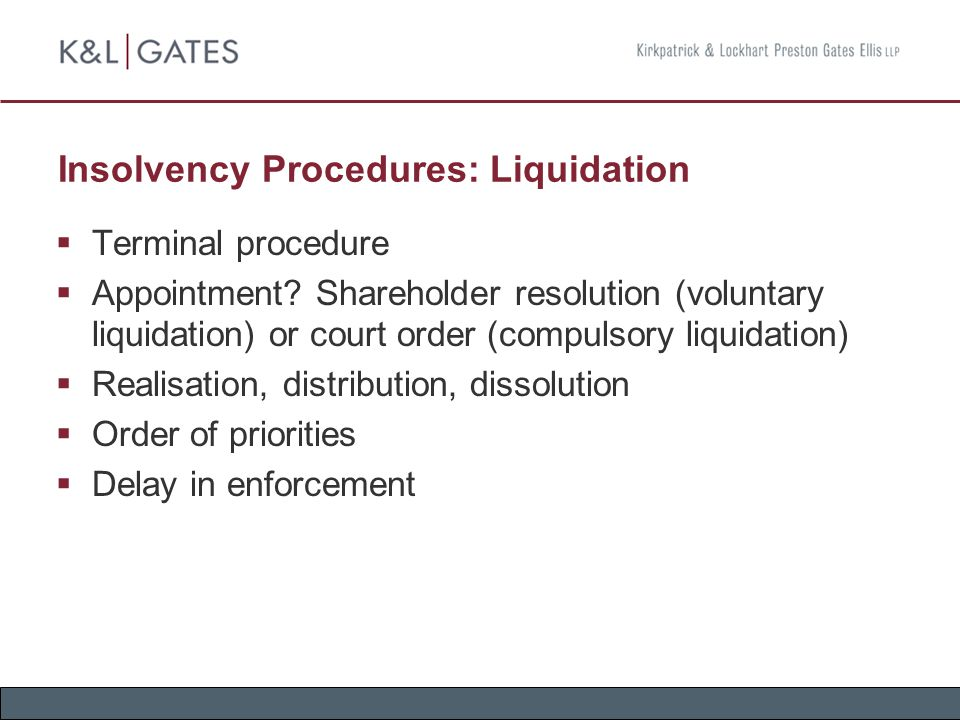 Insolvency Procedures: Liquidation  Terminal procedure  Appointment.