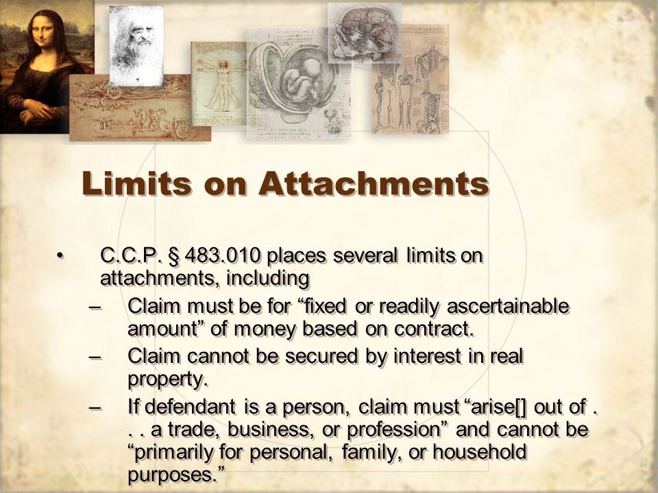 Limits on Attachments C.C.P.