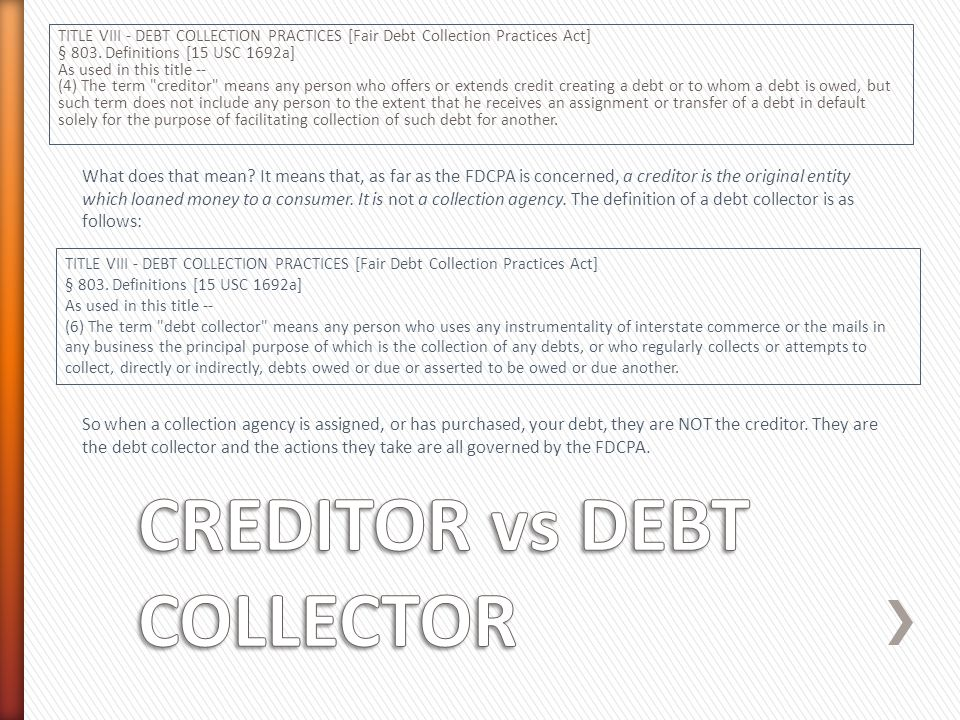 In an assignment, the collection agency does not own the debt, and therefore you do not technically owe them any money.