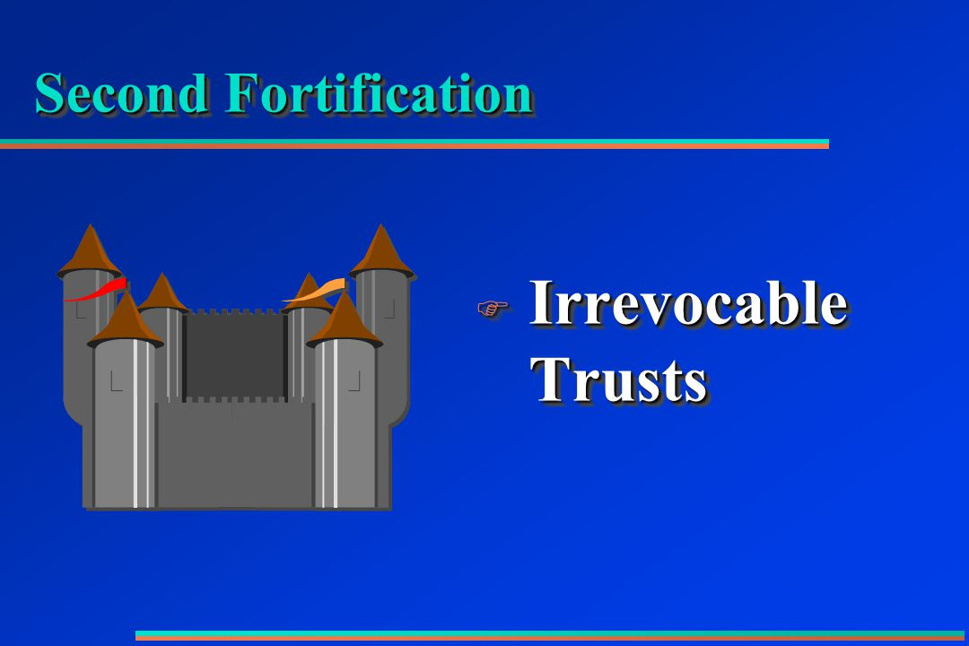 Second Fortification F Irrevocable Trusts