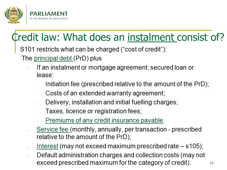 10 Credit law: What does an instalment consist of.